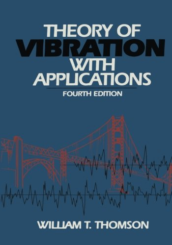 Theory of Vibration with Applications: Thompson, W.T.