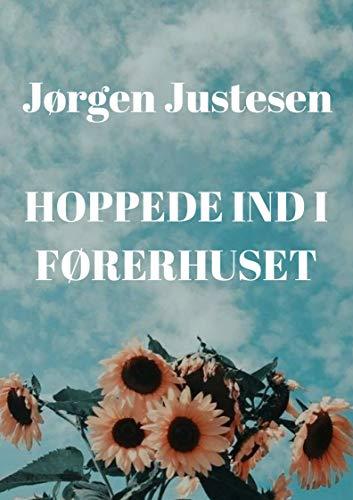 Hoppede ind i førerhuset (Danish Edition) por Jørgen  Justesen