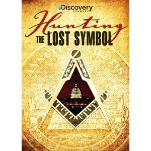 the-discovery-channel-hunting-the-lost-symbol-secret-america-conspiracy-theories-myths-and-lies-abou