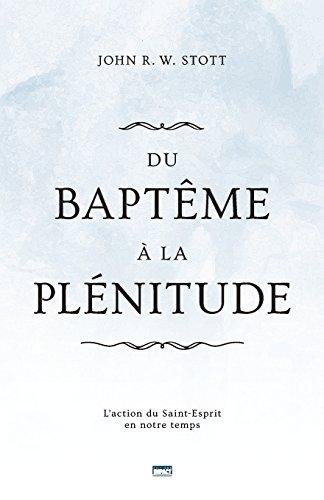 Du baptême à la plénitude (Baptism and Fullness...