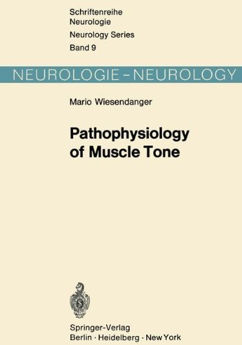 Pathophysiology Of Muscle Tone (schriftenreihe Neurologie   Neurology Series Book 9) por M. Wiesendanger epub