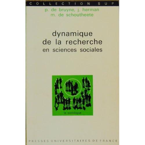 Dynamique de la recherche en sciences sociales les pôles de la pratique méthodologique