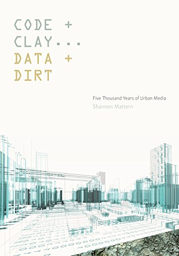 Code and Clay, Data and Dirt: Five Thousand Years of Urban