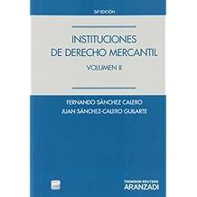 Instituciones de Derecho Mercantil. Volumen II (Papel + e-book)ç (Manuales)