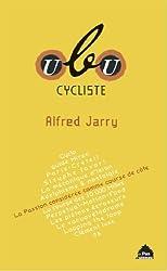 Ubu cycliste: Ecrits vélocipédiques