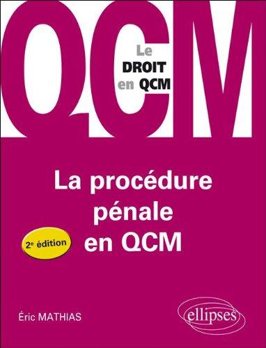 La Procdure Pnale en Qcm