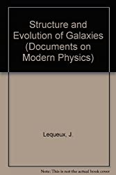 Structure And Evolution Of Gal (Documents on Modern Physics)