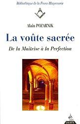 La Voûte sacrée : De la maîtrise à la perfection