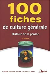 100 fiches de culture générale : Histoire de la pensée