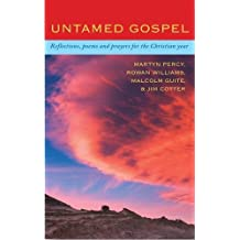 Untamed Gospel: Reflections, Poems and Prayers for the Christian Year