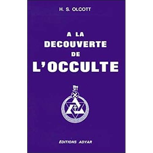 A la découverte de l'occulte