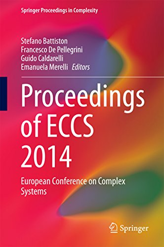 Proceedings of ECCS 2014: European Conference on Complex Systems (Springer Proceedings in Complexity) (English Edition)