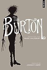 Tim Burton - Entretiens avec Mark Salisbury de Tim Burton
