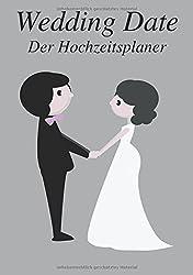 Wedding Date: Der Hochzeitsplaner (Happy Couple)