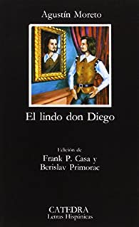El lindo don Diego par Agustín Moreto