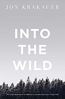 Into the Wild by [Krakauer, Jon]