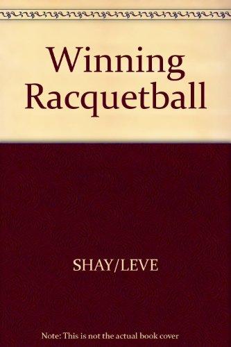 Winning Racquetball por Arthur Shay