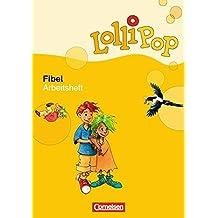 LolliPop Fibel. Arbeitsheft