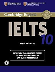Cambridge IELTS 10 Students Book with Answers with Audio: Authentic Examination Papers from Cambridge English Language Assessment (IELTS Practice Tests)