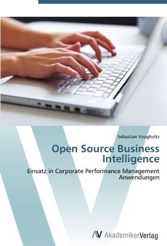 Open Source Business Intelligence: Einsatz in Corporate Performance Management Anwendungen