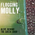 Alive Behind the Green Door by Flogging Molly Original recording remastered edition (2006) Audio CD