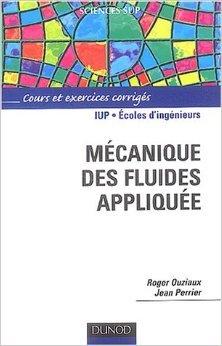 Mcanique des fluides applique de Roger Ouziaux,Jean Perrier ( 11 mars 2004 )