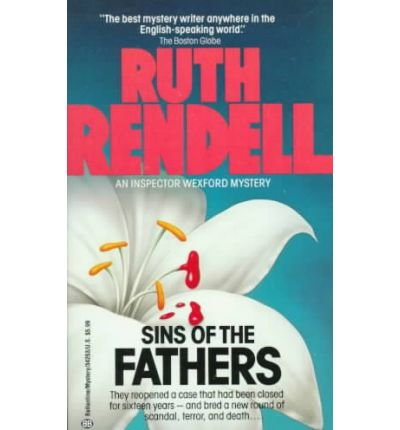 [Sins of the Fathers] [by: Ruth Rendell]