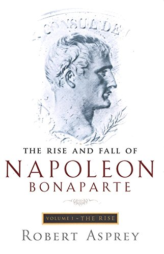 the-rise-and-fall-of-napoleon-vol-1