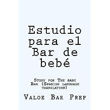 Estudio para el Bar de bebe: e book (Spanish Edition)