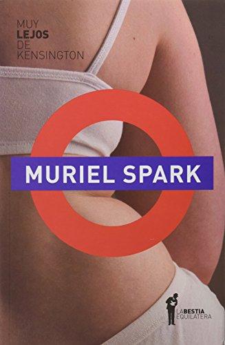 MUY LEJOS DE KENSINGTON por Spark Muriel