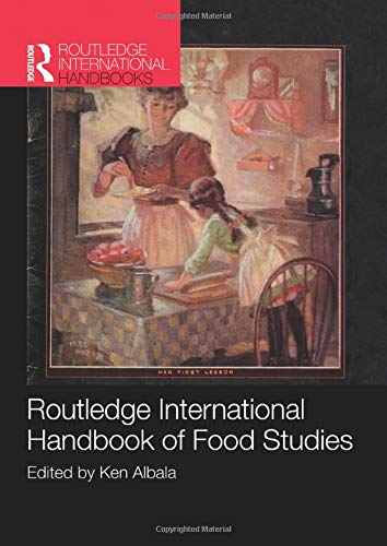 Routledge International Handbook of Food Studies (Routledge International Handbooks)
