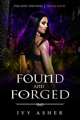 Picture of Found and Forged (The Lost Sentinel Book 4)