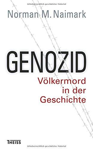 Genozid: Völkermord in der Geschichte