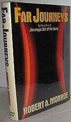 Far Journeys by Robert A. Monroe (1985-01-01)