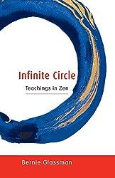 Infinite Circle: Teachings in Zen