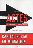 Actes de la recherche en sciences sociales - numéro 225 Capital social en migration...
