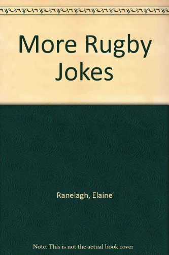 More Rugby Jokes