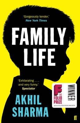 Portada del libro [Family Life] (By (author) Akhil Sharma) [published: April, 2015]