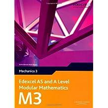 Edexcel AS and A Level Modular Mathematics Mechanics 3 M3 (Edexcel GCE Modular Maths)