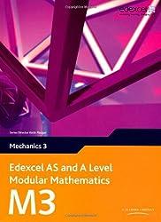 Edexcel AS and A Level Modular Mathematics - Mechanics 3