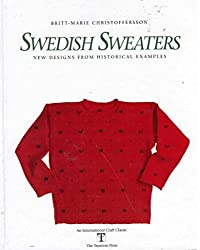 Swedish Sweaters (International Craft Classic)