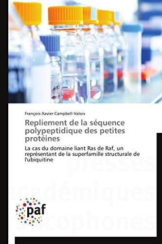 Repliement de la séquence polypeptidique des petites protéines