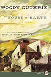 By Guthrie, Woody ( Author ) [ House of Earth LP By Feb-2013 Paperback
