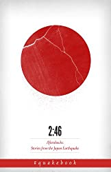 2:46: Aftershocks: Stories from the Japan Earthquake