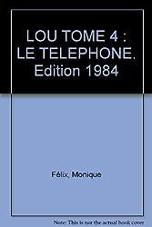 LOU : TOME 4, LE TELEPHONE