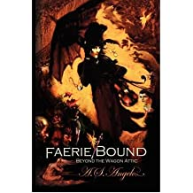 Faerie Bound [ FAERIE BOUND ] by Angelo, A S (Author ) on Aug-08-2008 Paperback