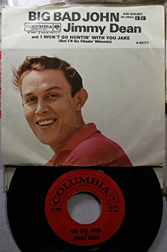 jimmy-dean-45-rpm-i-wont-go-huntin-with-you-jake-big-bad-john