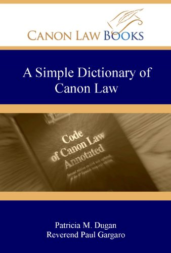 A Simple Dictionary of Canon Law (English Edition)