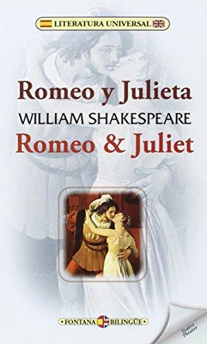 Romeo y Julieta/Romeo & Juliet (Fontana Bilingüe) por William Shakespeare