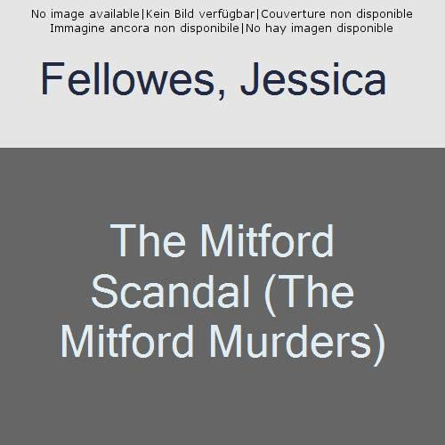 The Mitford Scandal: Diana Mitford and a death at the party (The Mitford Murders, Band 3) Jessica-band